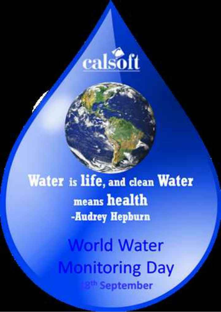 👀 विश्व जल निगरानी दिवस - calsoft Water is life , and clean Water means health - Audrey Hepburn World Water Monitoring Day gth September - ShareChat