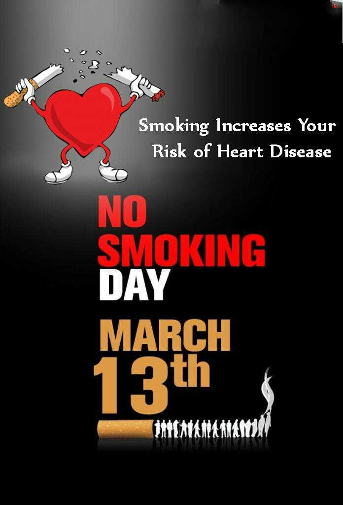 🚭विश्व ध्रूमपान निषेध दिवस - Smoking Increases Your Risk of Heart Disease NO SMOKING DAY MARCH 13th LAVU - ShareChat