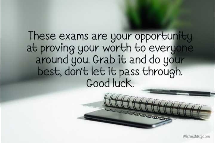 📕विश्व पुस्तक दिवस - These exams are your opportunity at proving your worth to everyone around you . Grab it and do your best , don ' t let it pass through . Good luck . WishesMsg . com - ShareChat