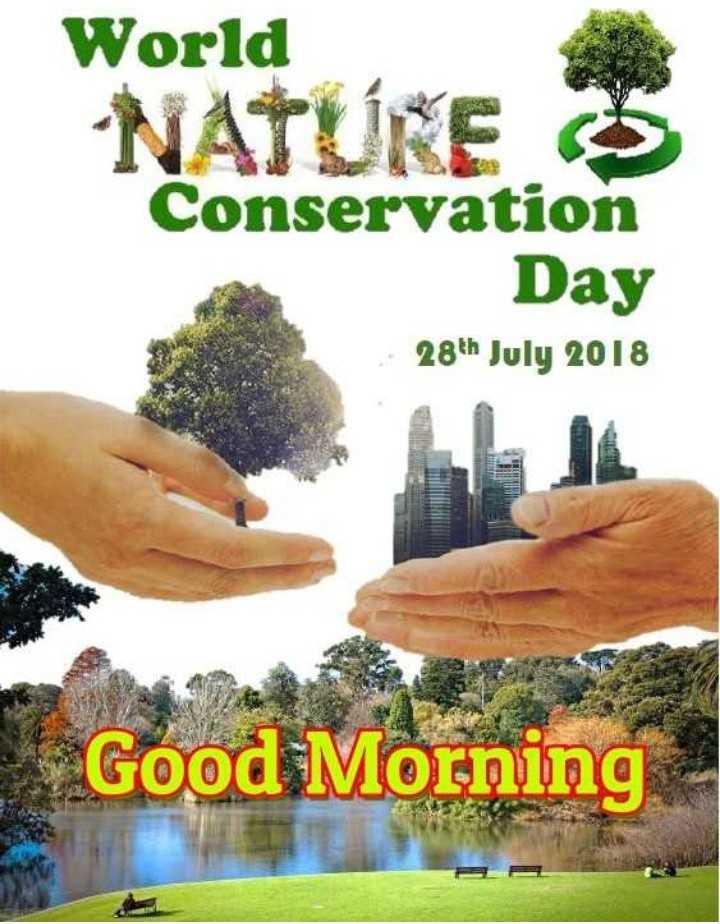 🌲 विश्व प्रकृति संरक्षण दिवस - World NATURE S Conservation Day 28th July 2018 Good Morning - ShareChat