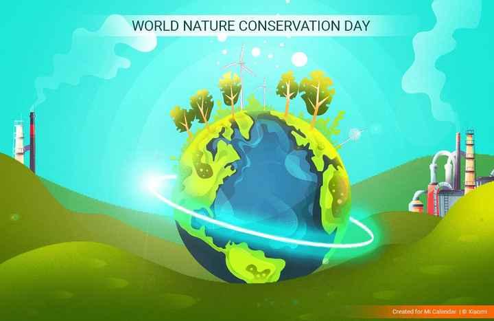 🌲 विश्व प्रकृति संरक्षण दिवस - WORLD NATURE CONSERVATION DAY BESO Created for Mi Calendar © Xiaomi - ShareChat