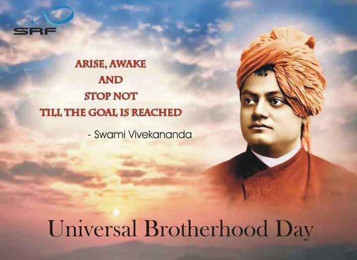 🙇 विश्व बंधुत्व और माफी दिवस - SRF ARISE , AWAKE AND STOP NOT TILL THE GOAL IS REACHED - Swami Vivekananda Universal Brotherhood Day - ShareChat