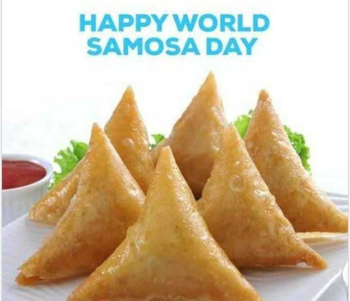 🥟 विश्व समोसा दिवस - HAPPY WORLD SAMOSA DAY - ShareChat