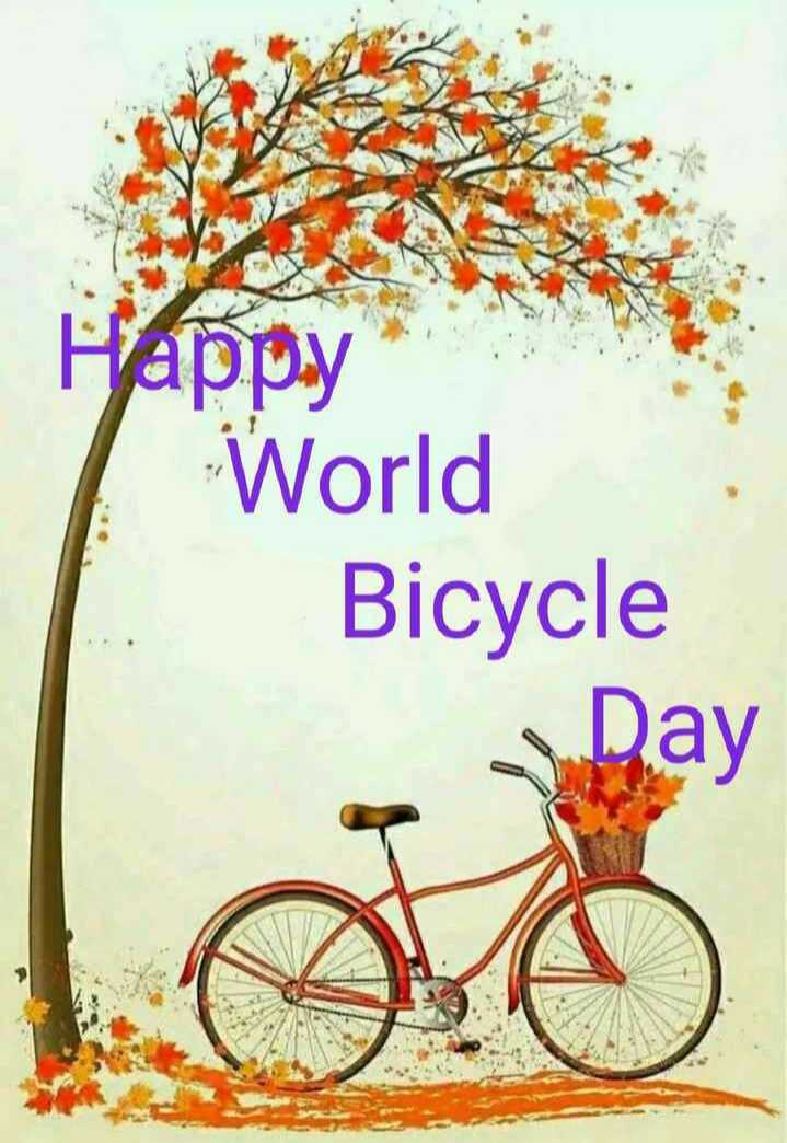 🚲विश्व साइकिल दिवस - Happy World Bicycle Day - ShareChat