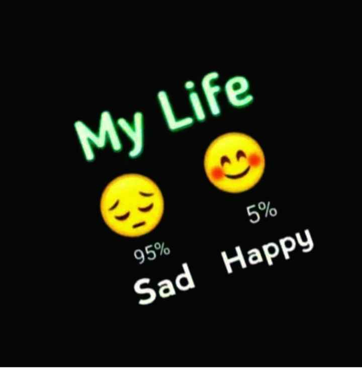 विश्व सिकल सेल दिवस - My Life 5 % 95 % Sad Happy - ShareChat
