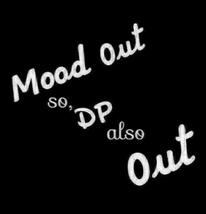 व्हाट्सअप dp - Mood out S® . DP . also Out - ShareChat