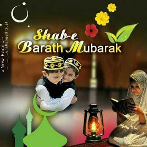 🌙शब-ए-बारात - A New Face with * * * * * * unchanged trust Barath Mubarak Shab - e - ShareChat