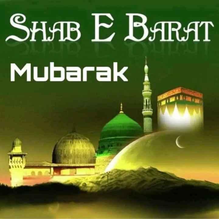 शब-ए-बारात - SHAB E BARAT Mubarak - ShareChat