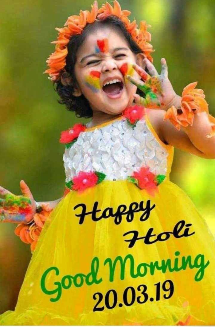 🌷शुभ बुधवार - Happy Holi Good Morning 20 . 03 . 19 - ShareChat