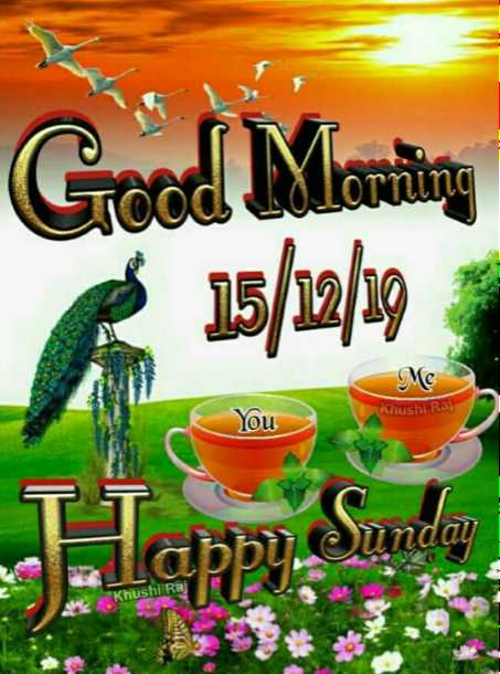 🌷शुभ रविवार - Good Morning * 15 / 12 / 19   Me Khushi Raj u unday Khushi Raj - ShareChat