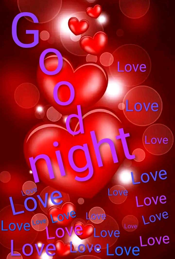 🌙 शुभरात्रि - O Love Love Love Love night Cove Love Love LOVE Love Love Love Love Love Love ove Love Lover Love Lovelo Love Love Love - ShareChat