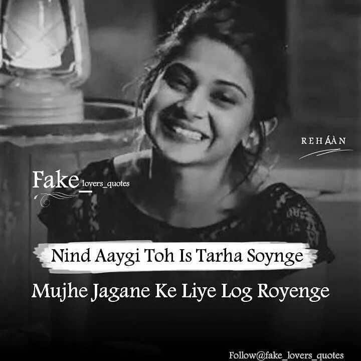 🌙शुभरात्रि - REHAAN Fake lovers _ quotes lovers _ quotes Nind Aaygi Toh Is Tarha Soynge Mujhe Jagane Ke Liye Log Royenge Follow @ fake _ lovers _ quotes - ShareChat
