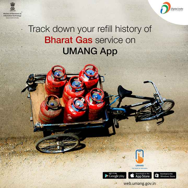 🌙शुभरात्रि - Digital India Digital India सत्यमेव जयते Power To Empower Ministry of Electronics & Information Technology Government of India Track down your refill history of Bharat Gas service on UMANG App SH केवल घरेन का FOR DOMESTE HAN 15 . UMANG THE SPIRIT OF NEW INDIA GET IT ON 4 Google play Download on the App Store Download on the Windows Store web . umang . gov . in - ShareChat