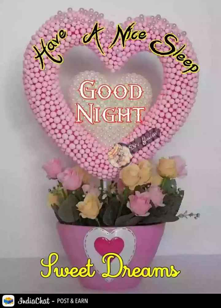 🌙 शुभरात्रि - A Nice Cleer GOOD NIGHT Dev Yailav Sweet Dreams IndiaChat - POST & EARN - ShareChat