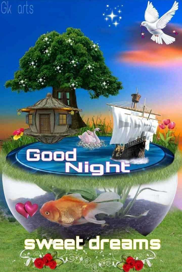 🌙 शुभरात्रि 🌙 - Gk arts Good Night Good sweet dreams - ShareChat