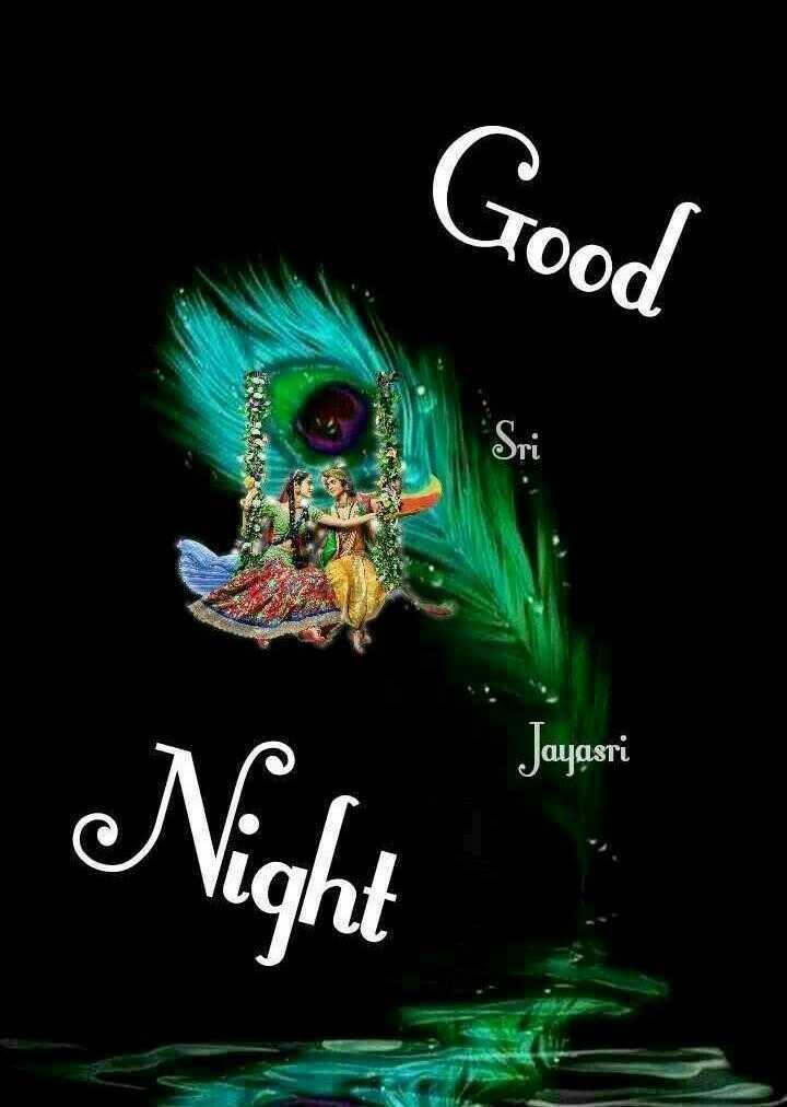 😴शुभ रात्री - Good Jayasri - ShareChat