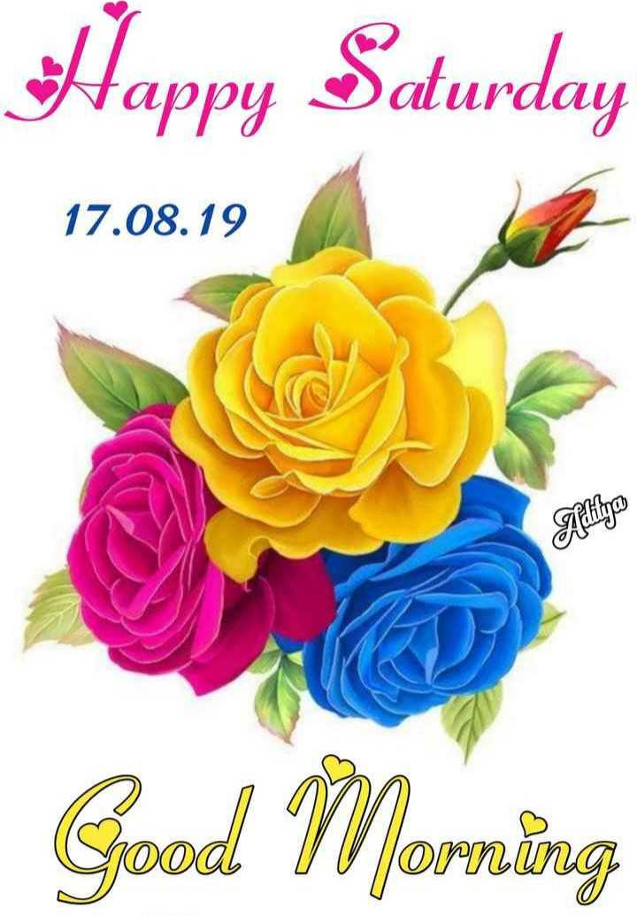🌷शुभ शनिवार - Happy Saturday 17 . 08 . 19 Alilyas Good Morning - ShareChat