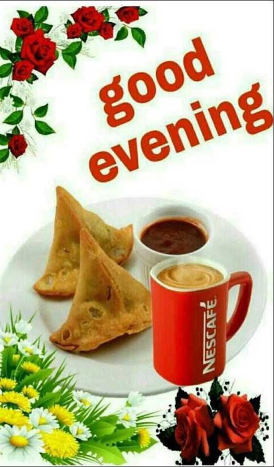 🌜 शुभ संध्या🙏 - good evening NESCAFÉ - ShareChat
