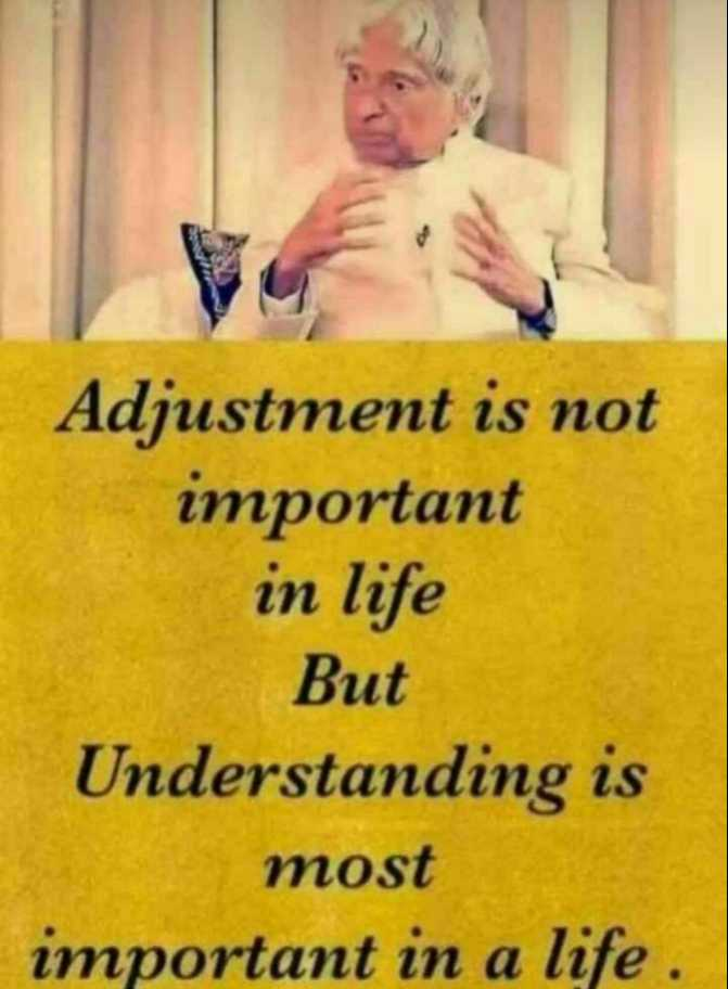 📲शेअरचॅट टिप्स - Adjustment is not important in life But Understanding is most important in a life . - ShareChat