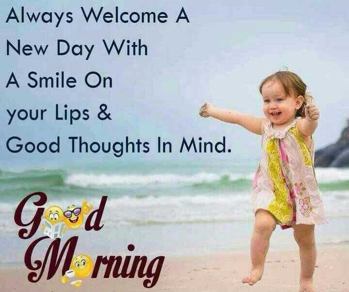 🔖शेअरचॅट स्टिकर्स - Always Welcome A New Day With A Smile On your Lips & Good Thoughts In Mind . God M rning - ShareChat