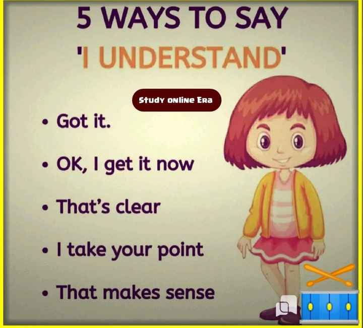 💡 शेयरचैट सामान्य ज्ञान - 5 WAYS TO SAY ' T UNDERSTAND Study Online Era • Got it . • OK , I get it now • That ' s clear • I take your point . That makes sense - ShareChat