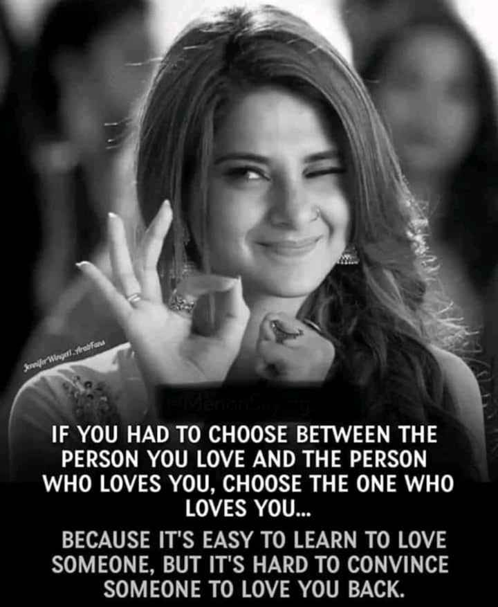 🖋 शेयरचैट Quotes - Jennifer Wisgel . prabans IF YOU HAD TO CHOOSE BETWEEN THE PERSON YOU LOVE AND THE PERSON WHO LOVES YOU , CHOOSE THE ONE WHO LOVES YOU . . . BECAUSE IT ' S EASY TO LEARN TO LOVE SOMEONE , BUT IT ' S HARD TO CONVINCE SOMEONE TO LOVE YOU BACK . - ShareChat