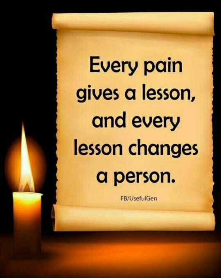 🖋 शेयरचैट Quotes - Every pain gives a lesson , and every lesson changes a person . FB / Usefulgen - ShareChat