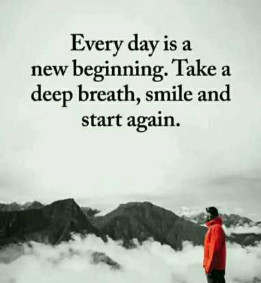 🖋 शेयरचैट Quotes - Every day is a new beginning . Take a deep breath , smile and start again . - ShareChat