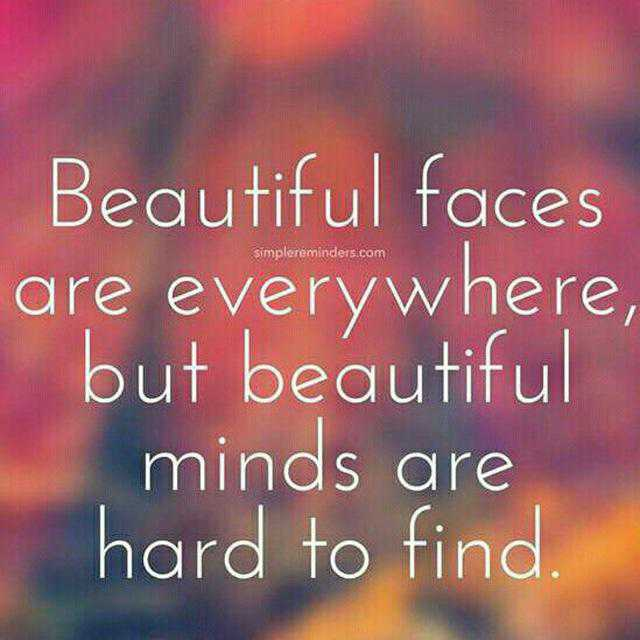 🖋 शेयरचैट Quotes - Simplereminders . com Beautiful faces are everywhere , but beautiful minds are hard to find - ShareChat