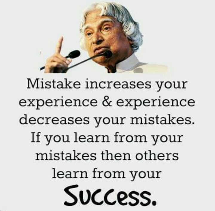 🖋 शेयरचैट Quotes - Mistake increases your experience & experience decreases your mistakes . If you learn from your mistakes then others learn from your Success . - ShareChat