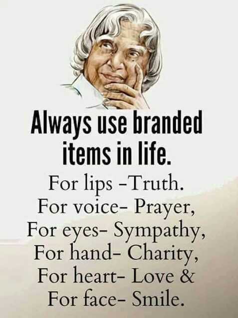 🖋 शेयरचैट Quotes - Always use branded items in life . For lips - Truth . For voice - Prayer , For eyes - Sympathy , For hand - Charity , For heart - Love & For face - Smile . - ShareChat