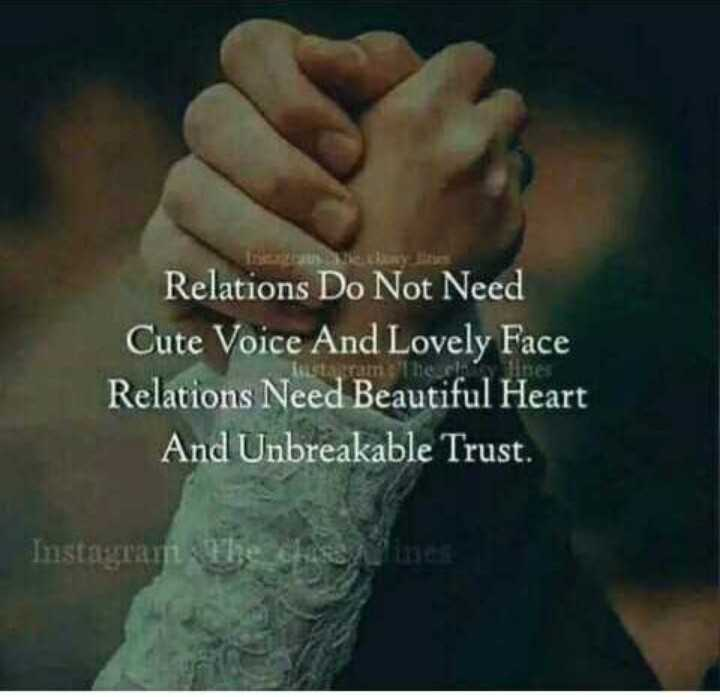 🖋 शेयरचैट Quotes - Relations Do Not Need Cute Voice And Lovely Face Relations Need Beautiful Heart And Unbreakable Trust . Instagram The - ShareChat