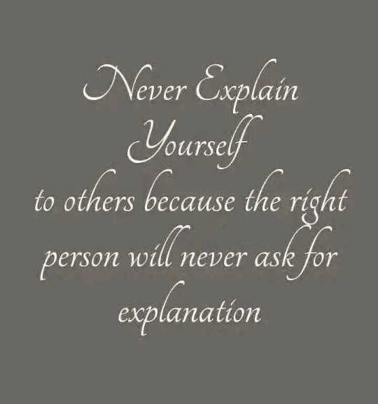 🖋 शेयरचैट Quotes - OUrsel Never Explain Yourself to others because the right person will never ask for perso explanation - ShareChat