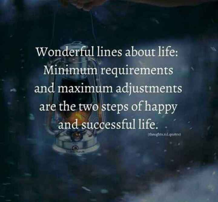 🖋 शेयरचैट Quotes - Wonderful lines about life : Minimum requirements and maximum adjustments are the two steps of happy and successful life . ( thoughts . nd quotes ) - ShareChat