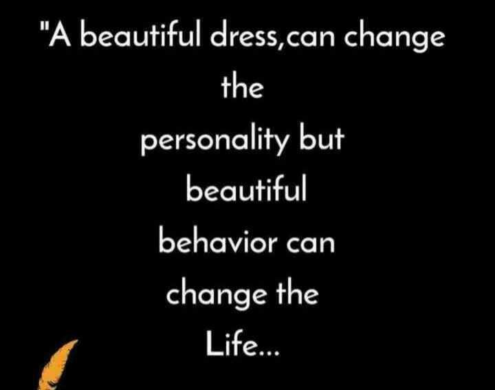 👨🏻संदीप माहेश्वरी - A beautiful dress , can change the personality but beautiful behavior can change the Life . . . - ShareChat