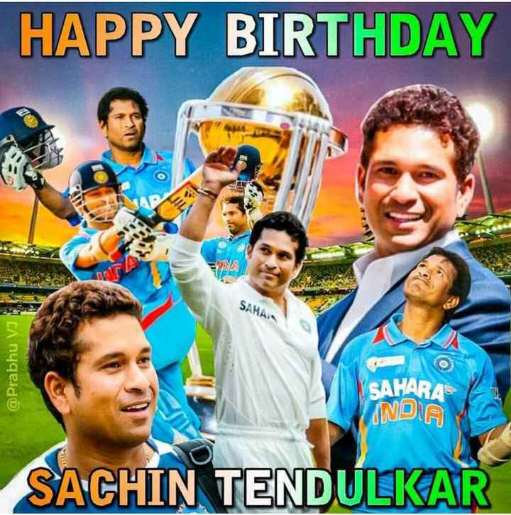 🎂 सचिन तेंदुलकर बर्थडे - HAPPY BIRTHDAY SAHAI @ Prabhu VI SAHARA INDIA SACHIN TENDULKAR - ShareChat