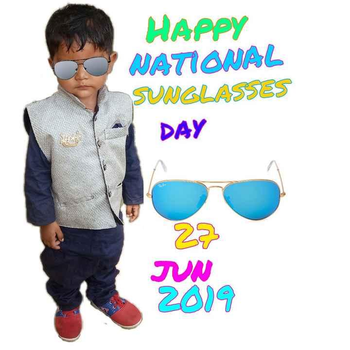 😎सनग्लास डे - HAPPY NATIONAL SUNGLASSES DAY 27 TUN 2019 - ShareChat
