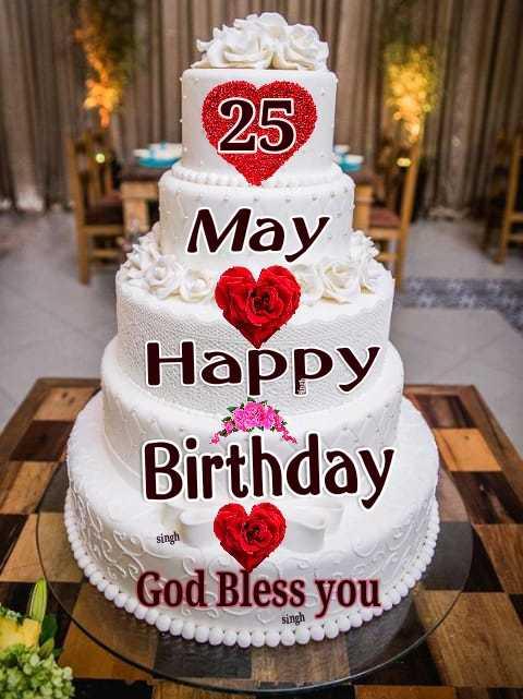 💐सालगिरह - 25 May Happy Birthday God Bless you singh singh - ShareChat