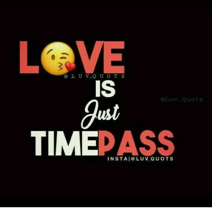 🕴 सिंगल लाइफ बेस्ट लाइफ - @ LUV QUOTS LOVE Just TIMEPASS OLUY _ Quote INSTA @ LUV _ QUOTS - ShareChat