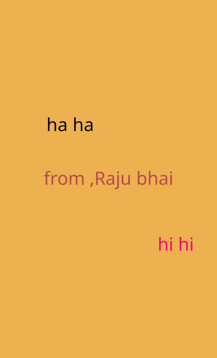 😎सिंगल्स वीक - ha ha from , Raju bhai hi hi - ShareChat