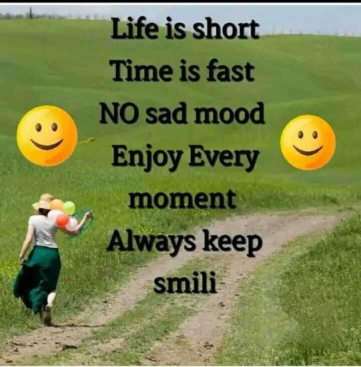 👌👌सुथरी बात अर सोच - Life is short Time is fast NO sad mood Enjoy Every moment Always keep smili - ShareChat
