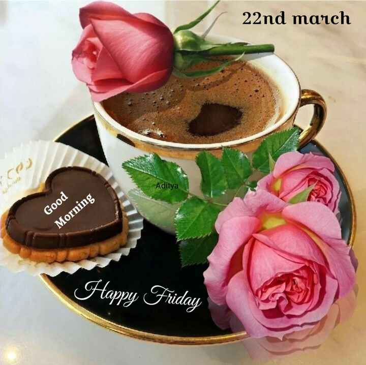 🌄सुप्रभात - 22nd march Aditya Good Morning Happy Friday - ShareChat