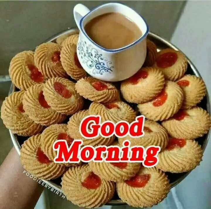 🌄सुप्रभात - Good Morning FOODIEE BYBIRTH - ShareChat