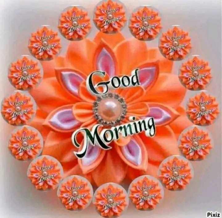 🌄सुप्रभात - HO Morning CHE MOTO Varna MOL Pixiz - ShareChat