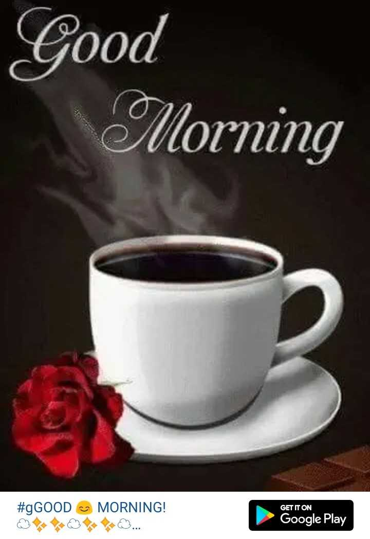 🌄  सुप्रभात - Good Morning # gGOOD MORNING ! GET IT ON Google Play - ShareChat