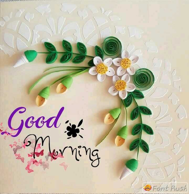 🌄सुप्रभात - Good & Herning alih ) Font Bush - ShareChat