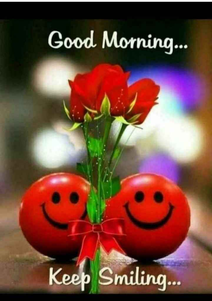 🌄सुप्रभात - Good Morning . . . Keep Smiling . . . - ShareChat