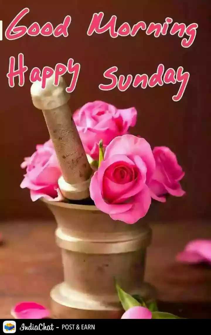 🌄  सुप्रभात - Ibood Morning Happy Sunday IndiaChat - POST & EARN - ShareChat