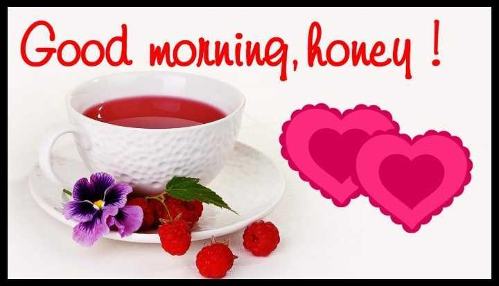 🌄सुप्रभात - Good morning , honey ! - ShareChat