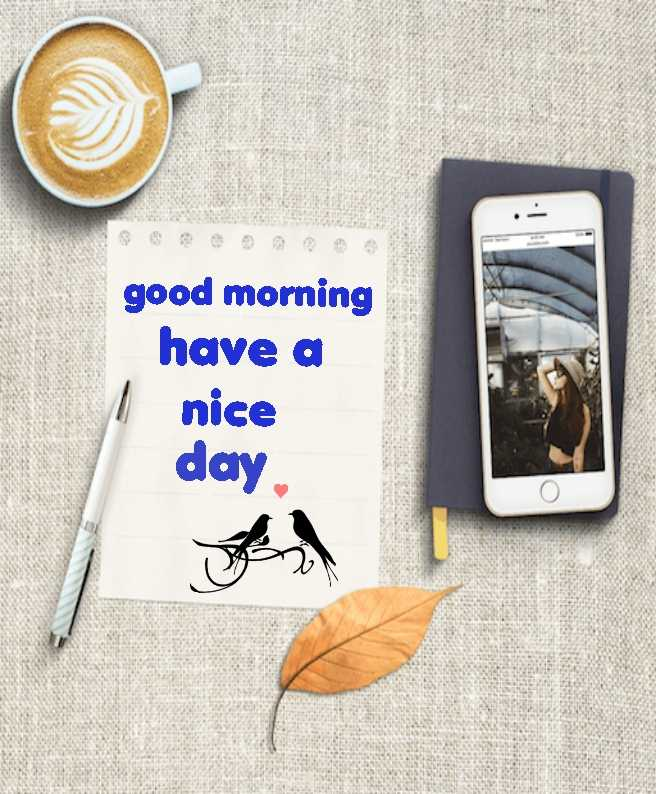 🌄  सुप्रभात - good morning have a nice day . - ShareChat